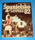 Španielsko 82 :   XII.Majstrovstvá sveta vo futbale  (slovensky)