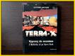 Terra X, Výpravy do neznáma