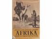 Afrika snů a skutečnosti I