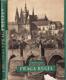 Praga Regia (Das Königliche Prag / Royal Prague / Prague Royale)