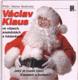 Jaký je rozdíl mezi Klausem a bohem?, aneb, Václav Klaus ve vtipech, anekdotách a hádankách