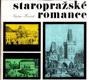Staropražské romance /Čtení o tom