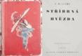Stříbrná hvězda - 1935