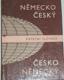 Německo - Český a Česko - Německý kapecní slovník
