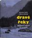 Dravé řeky / Vodákovy toulky po Kavkaze