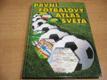 První fotbalový atlas světa nová