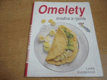 Omelety snadno a rychle