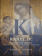 Karel IV. císař z Boží milosti, Kultura a umění za vlády posledních Lucemburků (1347-1437) - Katalog  výstavy