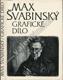 Max Švabinský - Grafické dílo, soupis