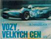 Hanzelka Boleslav - Vozy velkých cen
