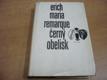 Černý obelisk. Historie opožděného mládí