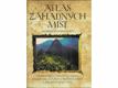 Atlas záhadných míst : nevysvětlená posvátná místa, symbolické krajiny, starověká města a ztracené země světa
