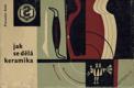 Rada Pravoslav - Jak se dělá keramika
