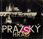 Borkovský Ivan -  Pražský hrad