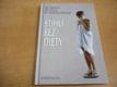 Štíhlí bez diety. Aktivní zdraví s řadou receptů! (19
