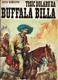 Tisíc dolarů za Buffala Billa