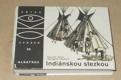 Václav Šolc, Vladimír Vraštil: Indiánskou stezkou