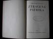 Ztracená patrola - Philip Mac Donald - 1930