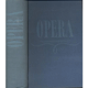 Opera / průvodce operní tvorbou