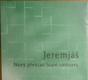 Jeremjáš, Nový překlad Staré smlouvy