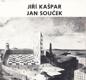 Jiří Kašpar (Sochy) / Jan Souček (Grafika)