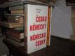 Česko-německý a německo-český slovník...