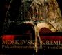 Moskevský Kreml - Pokladnice architektury a umění