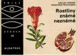 Jirásek V. - Rostliny známé neznámé