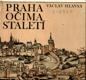 Praha očima staletí (Pražské veduty 1493-1870)