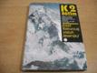 K2/8611 m. Příběh horolezce, který bez použití