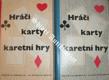 Hráči - Karty - Karetní hry I-II