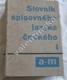 Slovník spisovného jazyka českého, I.díl (apart)