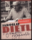 Jaroslav Dietl: tajemství vypravěče