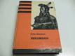 Fritz Steuben - Tekumseh, 4. díl