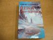 Řeka zmrtvýchvstání. První kniha z cyklu Svět