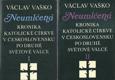 NEUMLČENÁ KRONIKA KATOLICKÉ CÍRKVE V ČESKOSLOVENSKU PO DRUHÉ SVĚTOVÉ VÁLCE, 1. + 2. DÍL