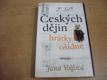 Českých dějin hrátky ošidné nová