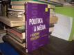 Politika a média