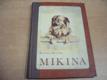 Mikina. Veselá i vážná studie psíka a psů (19