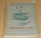 Rose Macaulay: Crewský vlak