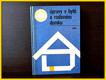 Úpravy v bytě a rodinném domku