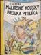 Malířské kousky brouka Pytlíka, NK nemá!