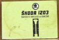 Škoda 1203 - Návod k obsluze a údržbě