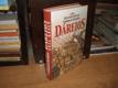 Dáreios - Král králů (Peršané)