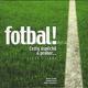 Fotbal! (1934-2004)