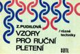 Zdenka Pudilová - VZORY PRO RUČNÍ PLETENÍ