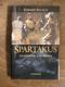 Gérard Pacaud - Spartakus (Gladiátor a svoboda)