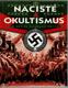 Nacisté a okultismus