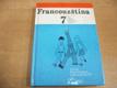Francouzština pro sedmý ročník základní školy (