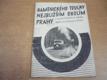 Kamenického toulky nejbližším okolím Prahy (1947